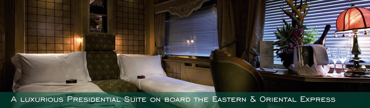 One of the luxurious Presidential Cabins on board the by Eastern & Oriental Express