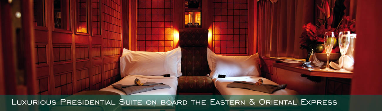One of the luxurious Presidential Suites on board the Eastern & Oriental Express