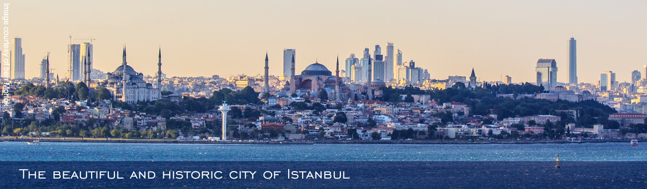 Your destination - the beautiful and historic city of Istanbul