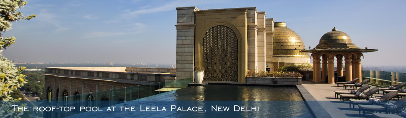 The roof-top pool at the Leela Palace, New Delhi
