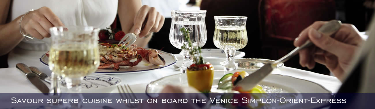 Superb cuisine is served on board the Venice Simplon-Orient-Express