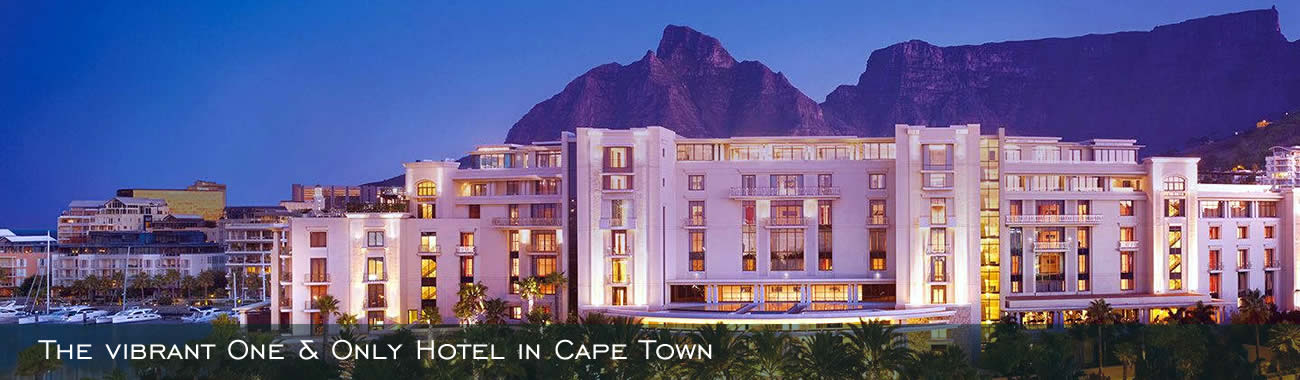 The vibrant One & Only Hotel in Cape Town