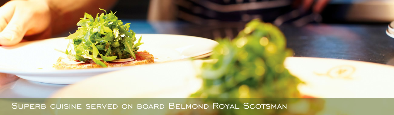 Superb cuisine served on board Belmond Royal Scotsman