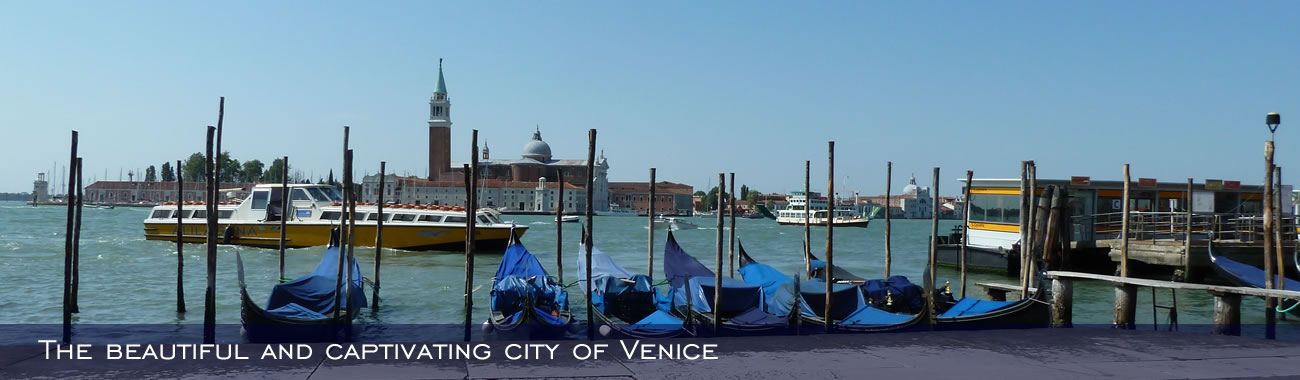 The beautiful and captivating city of Venice