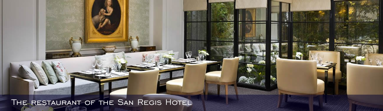 The restaurant of the San Regis Hotel